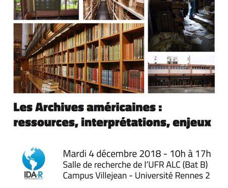 """Décembre 2018 JE IDA-Rennes """"Les Archives Américaines : ressources, interprétations, enjeux"""""""