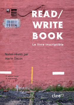 À paraître le 25 mars 2010 : la seconde édition du Read/Write Book. Le livre inscriptible