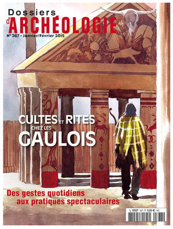 Couverture des Dossiers d'Archéologie n°367 - Cultes et rites chez les Gaulois