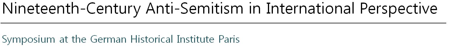 Nineteenth-Century Anti-Semitism in International Perspective