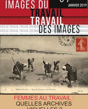 Travail, genre & images :  Les archives revisitées