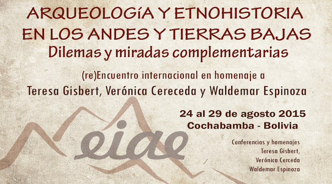 Encuentro Internacional de Arqueología y Etnohistoria