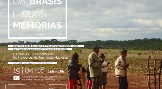 Os Brasis e suas memórias. Os indígenas na formação do Brasil