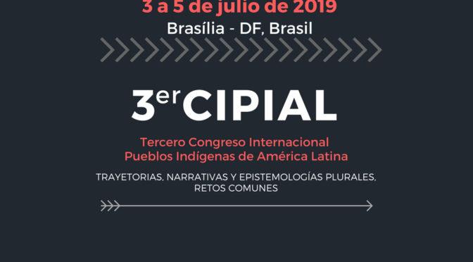 CIPIAL 2019: invitación simposio Liderazgos indígenas en zonas de frontera latino-americanas, siglos XVI-XX