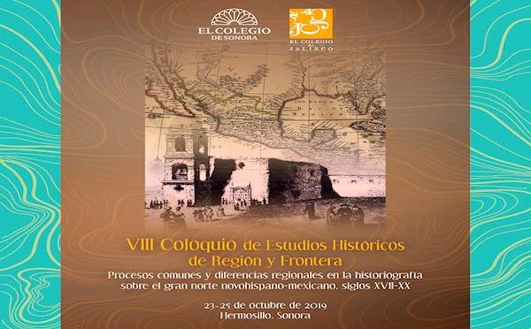 VIII Coloquio :Procesos comunes y diferencias regionales en la historiografía sobre el gran norte novohispano-mexicano, siglo XVII-XX
