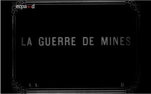 La guerre des mines - ECPAD