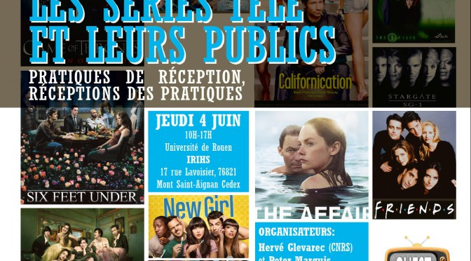 Les séries télé et leurs publics – GUEST-Normandie – 4 juin 2015