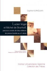 lucien-vogel-et-michel-de-brunhoff-parcours-croises-de-deux-editeurs-de-presse-illustree-au-xx-sup-e-supp-siecle-9782370320278