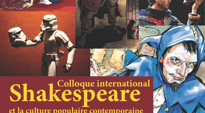 "Colloque ""Shakespeare et la culture populaire"""