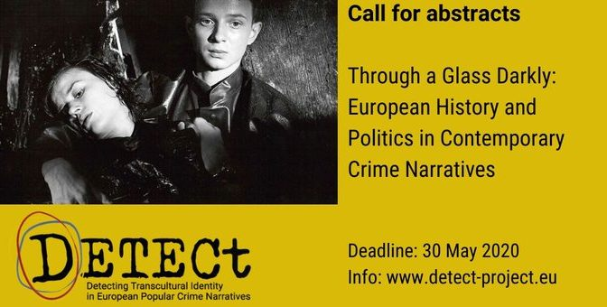 Call for Abstracts – Through a Glass Darkly: European History and Politics in Contemporary Crime Narratives