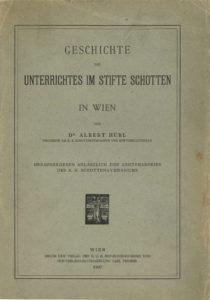 Albert Hübl: Geschichte des Unterrichtes im Stifte Schotten in Wien (1907).