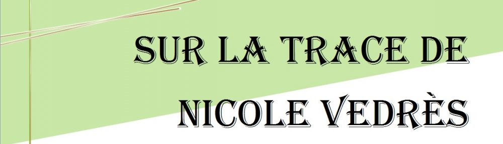 Sur la trace de Nicole Vedrès