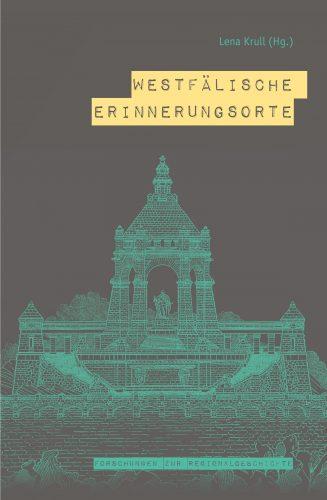 Auf dem Buchcover ist der Entwurf von Bruno Schmitz für das Kaiser-Wilhelm-Denkmal auf dem Wittekindsberg aus dem Jahr 1896 abgebildet. Foto: LWL/Diane Lagers