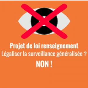 Libertés en danger le 5 mai prochain – Contre le projet de loi « Renseignements »