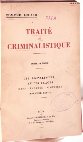 Locard, Edmond, Traité de criminalistique, Lyon, Desvigne, 1931-1940 (Bibliothèque de Médecine-Odontologie Timone, 22252)