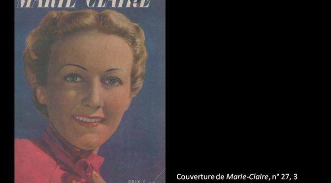 Quel est l'apport des études visuelles à l'histoire des femmes et du genre ? Marie-Claire de 1937 à nos jours.