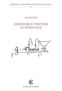 signature_et_pouvoir_au_moyen_age