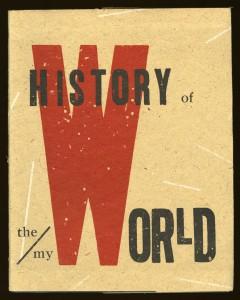 Johanna Drucker, History of the/my Wor(l)d, 1990