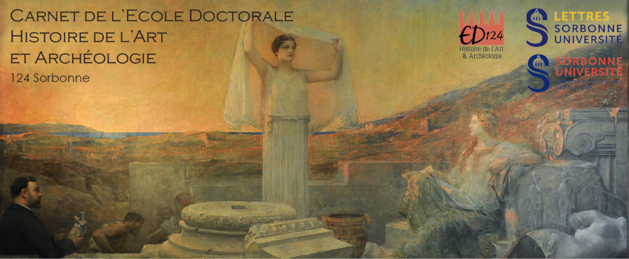 124-Sorbonne. Carnet de l'École Doctorale d'Histoire de l'art et Archéologie