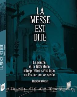 PARUTION – F. GUGELOT, LA MESSE EST DITE