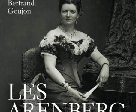 Parution – B. Goujon, Les Arenberg