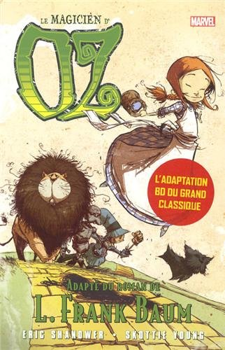 Le magicien d'Oz adapté par E. Shanower et S. Young
