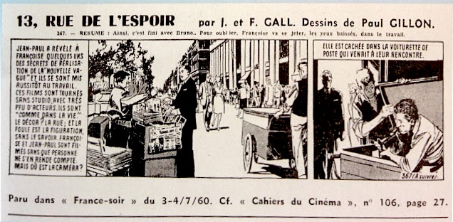 """""""La constitution du mythe passe aussi par [...] une BD dans France-Soir"""". A. Bergala, Godard au travail."""