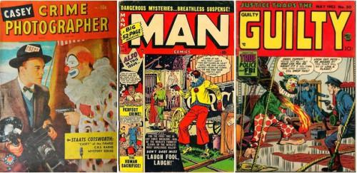 Casey, Crime Photographer #2, circa November 1949 / Man Comics, December 1950 / Justice Traps the Guilty, May,1953