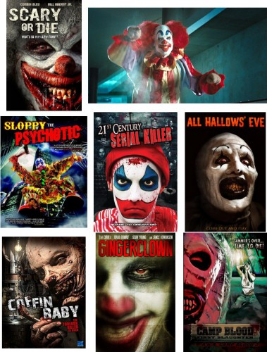 Scary or Die (Bob Badway, Michael Emanuel, Igor Meglic, 2012) / The Cabin in the Woods (Drew Goddard, 2012) / Sloppy the Psychotic (Mike O'Mahony, 2012) / 21st Century Serial Killer (Henry Weintraub (as Henry Weintrab), 2013) / All Hallows' Eve (Damien Leone, 2013) / Coffin Baby (Dean C. Jones, 2013) / Gingerclown 3D (Balázs Hatvani, 2013) / Camp Blood First Slaughter (Mark Polonia, 2014)