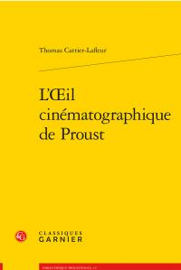L'Œil cinématographique de Proust