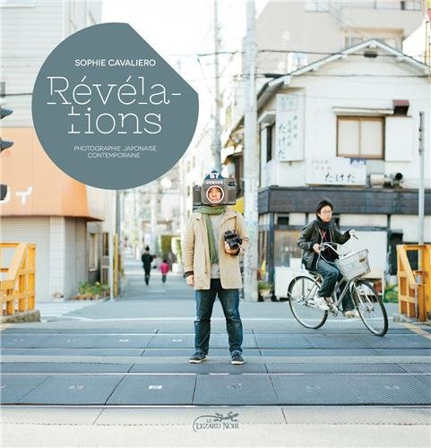 """1ère de couverture : Sophie Cavaliero, """"Révélations"""", éd. Lézard noir, 2013 photographie de couverture : Takafumi Goto (Channel 67)"""