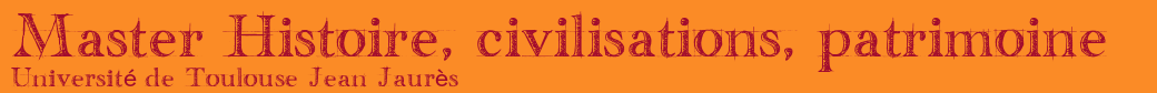 Master Histoire, civilisations et patrimoine