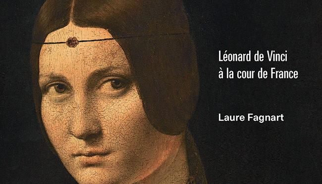 Parution – Léonard de Vinci à la cour de France