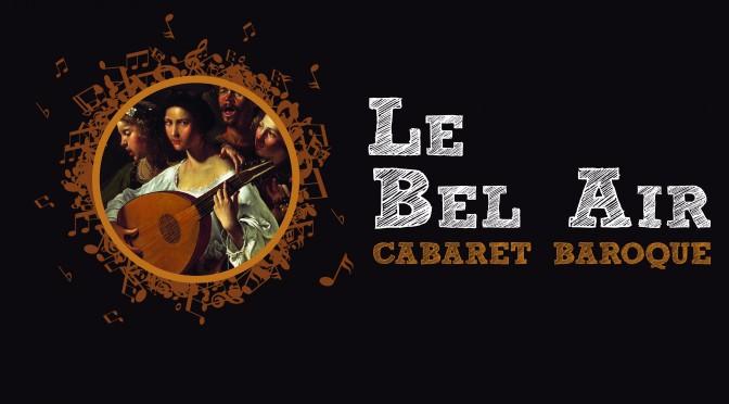 Le Bel Air – Présentation