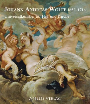 APPUHN-RADTKE Sibylle (dirs.) ,BILLER Josef H. (dirs.), DIETRICH Dagmar (dirs.) et HOPP-GANTNER Maria-Luise (dirs.),  Johann Andreas Wolff (1652-1716). Universalkünstler für Hof und Kirche, Veröffentlichungen des Zentralinstituts für Kunstgeschichte, Band 37,  Starnberg, Apelles Verlag, 2016, 370 p.