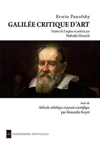 PANOSKY Erwin, Galilée, critique d'art, traduction et préface de HEINICH Nathalie, Bruxelles, Les impressions nouvelles, septembre 2016, 112 p.