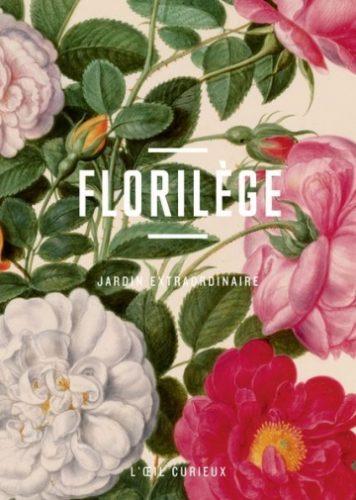 MATHIS Rémi (choix et présentation), Florilège - Jardin extraordinaire, Paris, Editions de la BnF, octobre 2016, 48 p.