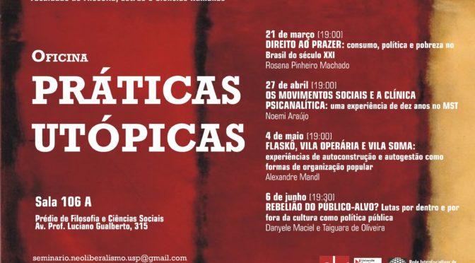 I Oficina Práticas Utópicas (1° sem 2017)