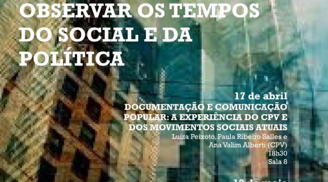 Oficina Observar os Tempos do social e da política (1° sem 2017)