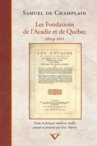 Les Fondations Acadie et Québec