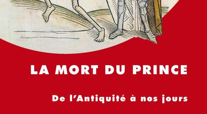 Publication signalée – La mort du prince