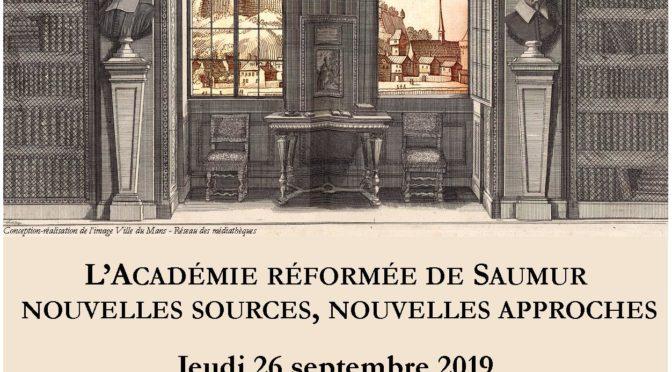 L'Académie réformée de Saumur : nouvelles sources, nouvelles approches