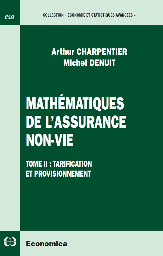 Mathématiques de l'Assurance Non-Vie (2)