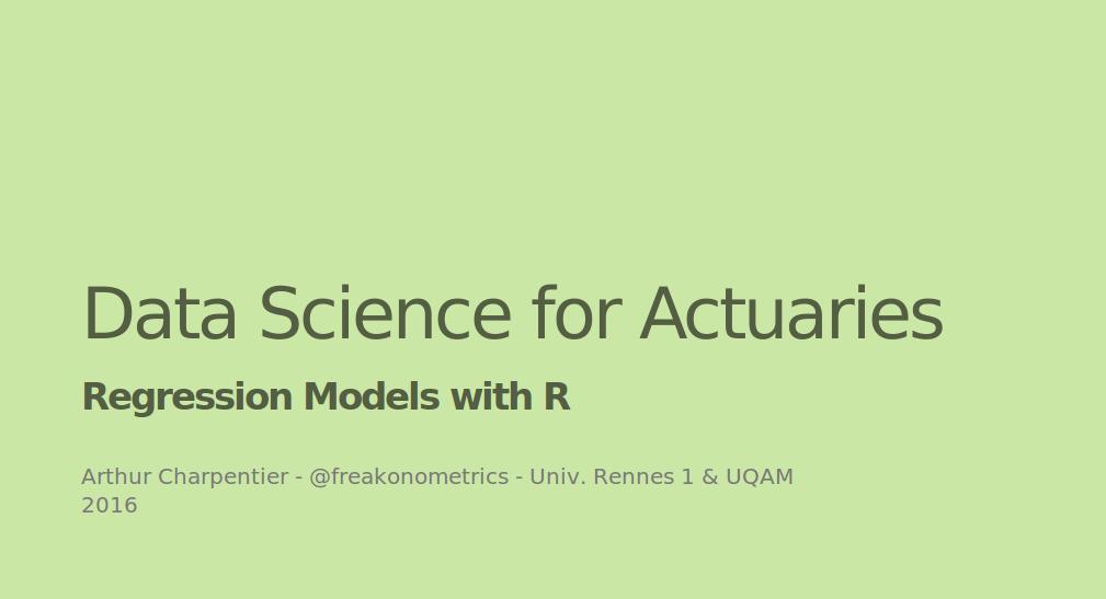 Data Science For Actuaries Regression Models With R Freakonometrics