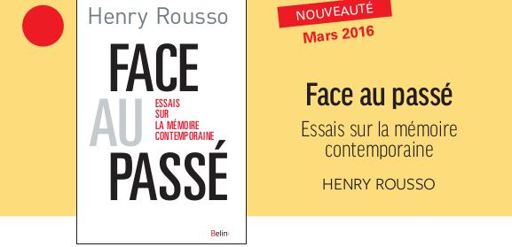 """""""La mémoire joue-t-elle contre l'histoire ?"""", sur France Culture, avec Henry Rousso"""