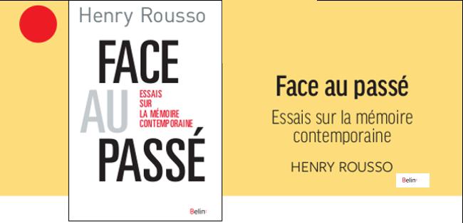 """Henry Rousso, """"Face au passé"""", Belin"""