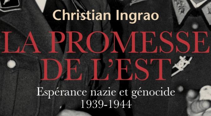 """""""La promesse de l'Est"""", de Christian Ingrao"""