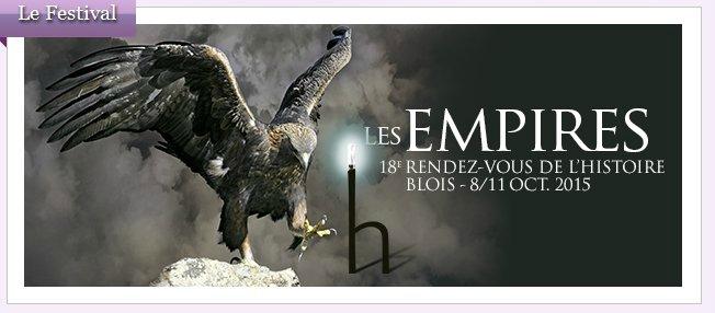 Journée d'études. Rendez-vous de l'Histoire de Blois. «Empire et environnement». 9 octobre 2015