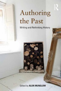 Munslow - Authoring the Past