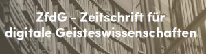 Zeitschrift für digitale Geisteswissenschaften. (2)